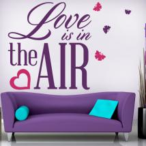 Vinile decorativo frasi Love Is In The Air