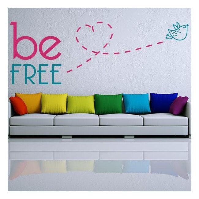 Testi di vinile decorativo e frasi Be Free