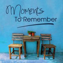 Vinile decorativo frasi momenti da ricordare