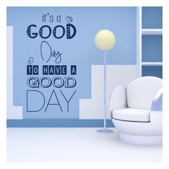 Vinile decorativo frasi Its A Good Day