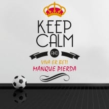 Adesivi calcio keep calm and viva er beti manque pierda