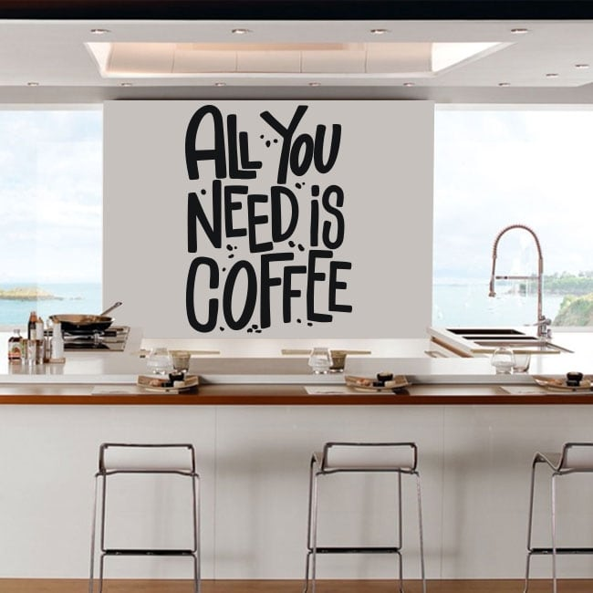 Vinile e adesivi cucine frase all you need is coffee
