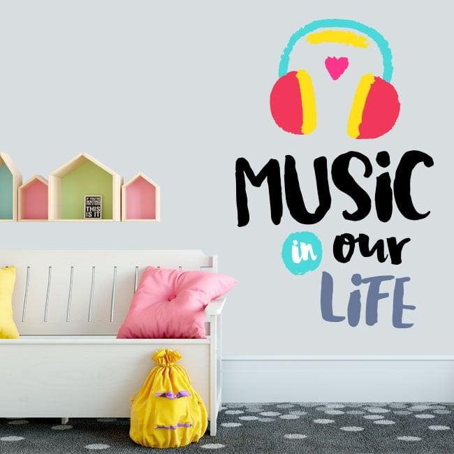 Vinile e adesivi frasi inglesi music in our life