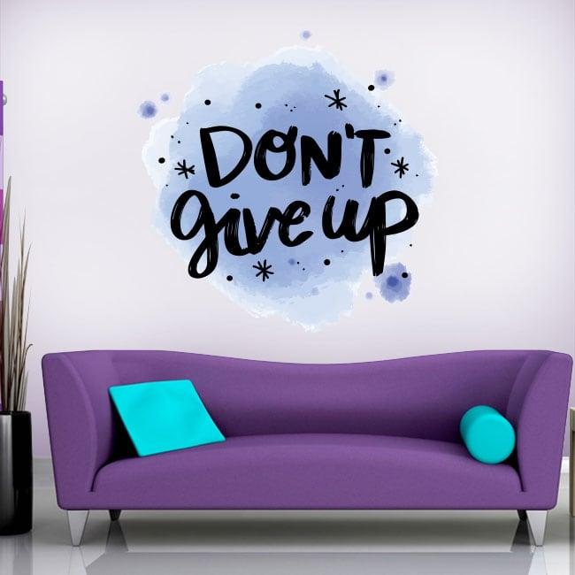 Vinili e adesivi frase in inglese don't give up